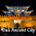 Dali Ancient City