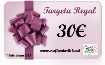 http://www.craftandartists.cat/ca/home/267-targeta-regal-25.html
