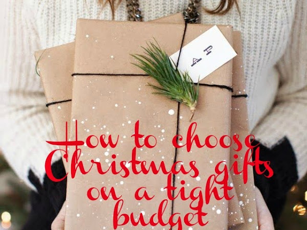 5 tips how to choose Christmas gifts on a tight budget
