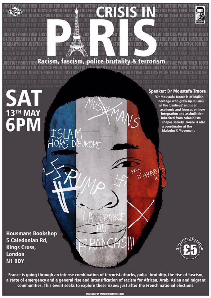 Crisis in Paris: racism, fascism, police brutality, Sat 6pm 13 May, Housmans Bookshop N1 9DY