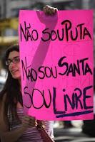 Não sou puta nem sou santa, sou livre - cartaz da Marcha das Vadias