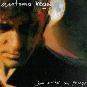 Los mejores discos de 2005 ANTONIO VEGA - 3000 noches con Marga