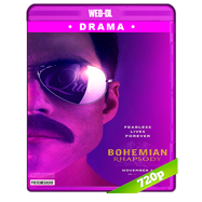 Bohemian Rhapsody: La historia de Freddie Mercury (2018) WEB-DL 720p Audio Dual Latino-Ingles