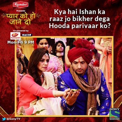 'Pyaar Ko Ho Jaane Do'  Sony Tv Serial - Story, Timings & Full Star Cast, Promos