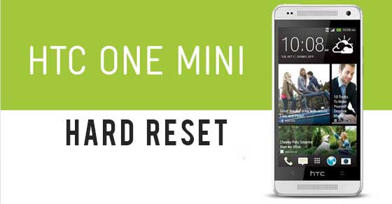 Cara Reset Ulang HTC One mini