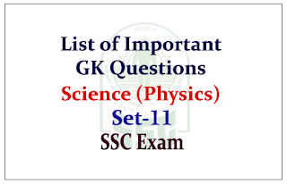 GK Questions from Science (Physics) for Upcoming SSC Exam