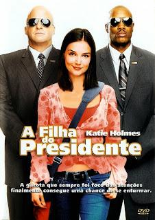 Assistir A Filha Do Presidente Dublado Online HD