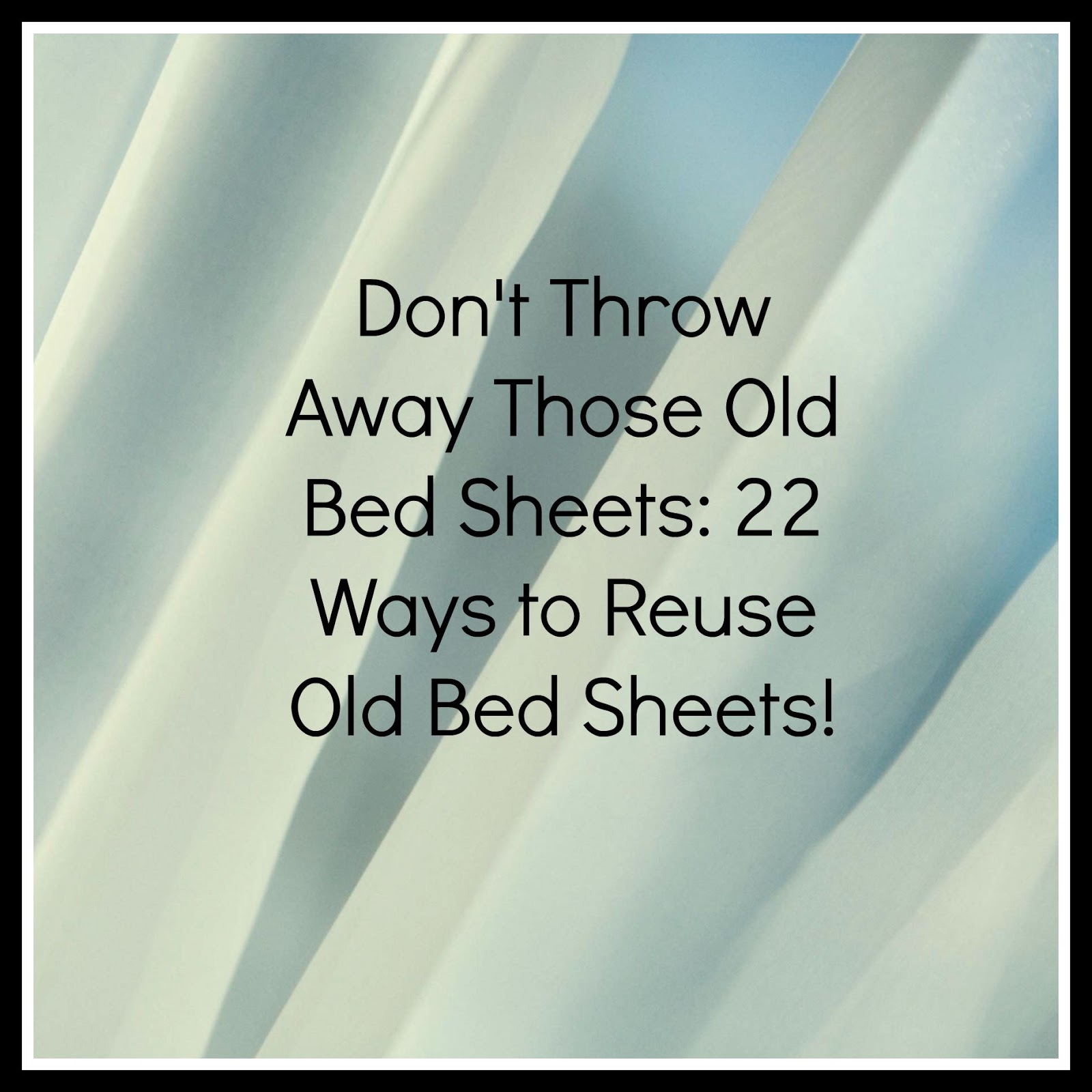 how to make bed sheet from old clothes