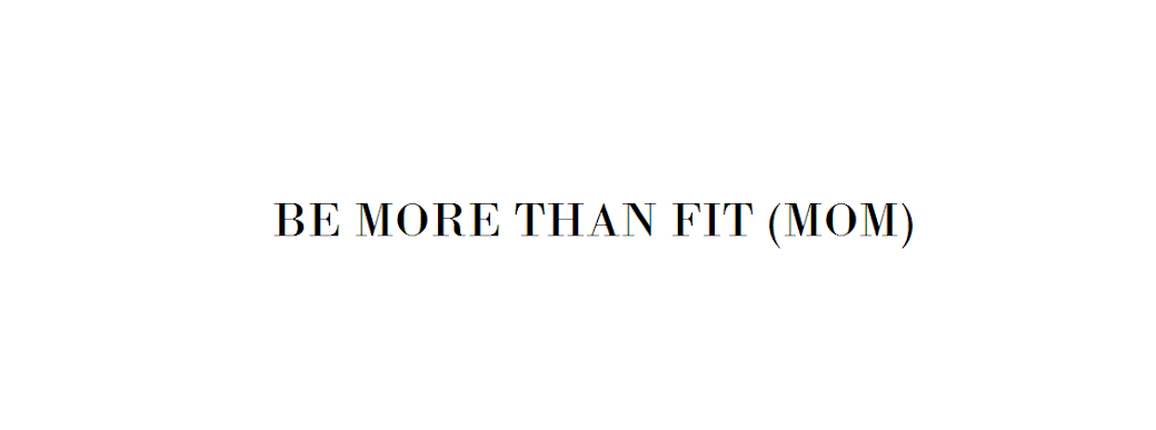 Be more than fit