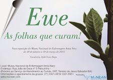 Ewe, as folhas que curam a nova exposição do MuNEAN