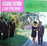 RICARDO GUZMAN Y SUS TRES ASES  - QUE SERA DE MI