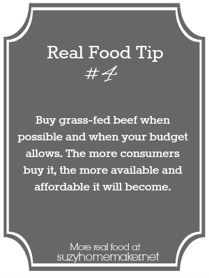 real food tip 4: grass-fed beef - suzyhomemaker.net