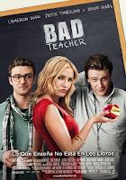 Bad Teacher, producida por Jake Kasdan y protagonizada por Cameron Diaz, Justin Timberlake y Jason Segel
