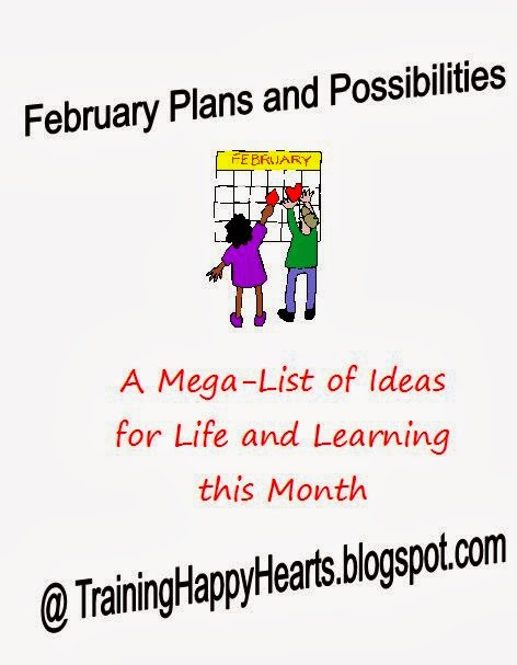 http://traininghappyhearts.blogspot.com/2014/02/mega-list-of-february-plans-and.html