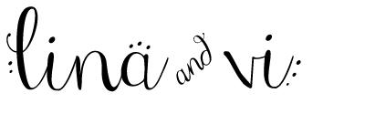 Lina and Vi