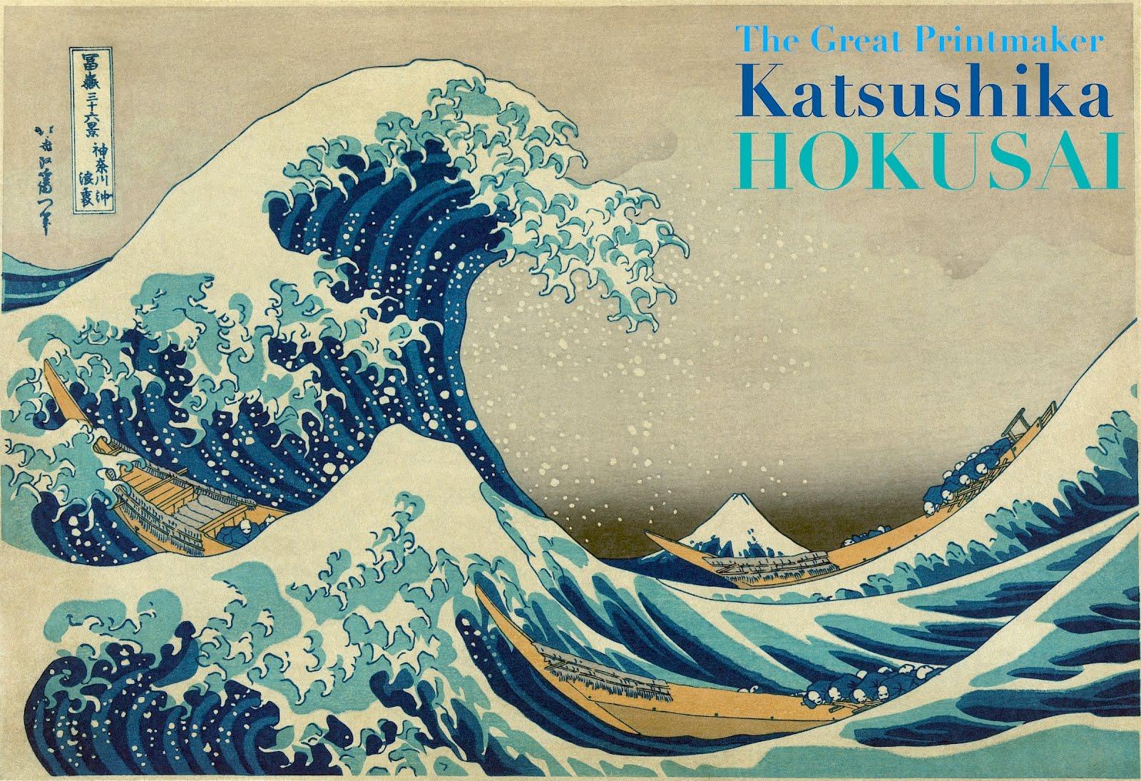 KATSUSHIKA HOKUSAI: Legendary Print Maker + Painter