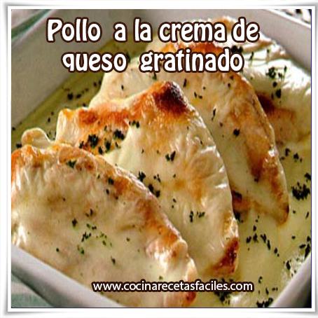 Recetas de pollo,  receta de pollo a la crema de queso gratinado
