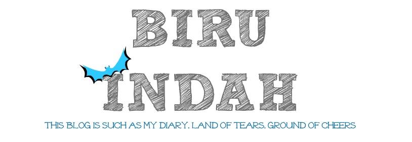 BiruIndah ヽ(^。^)ノ