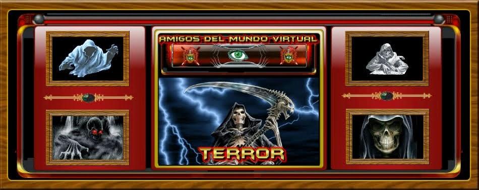 Terror - Amigos del Mundo Virtual
