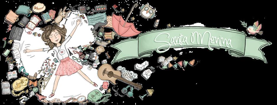 Santa Menina {♥}