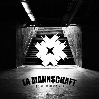 La Mannschaft - La Verite Prend L'Escalier (2015)