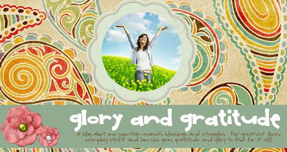 glory and gratitude