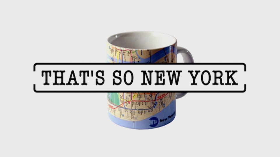 THAT 'S SO NEW YORK