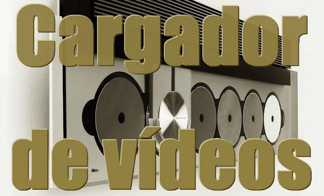 Cargador de vídeos