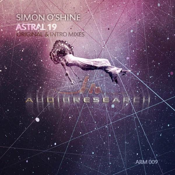 Simon O'Shine - Astral 19 - Single Cover