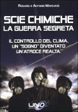 Scie Chimiche - La Guerra Segreta