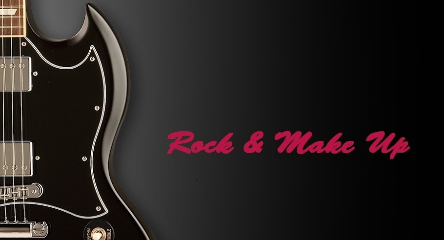 ***Rock & Make Up***