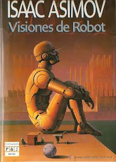 http://www.casadellibro.com/libro-visiones-de-robot/9788497938259/1065700
