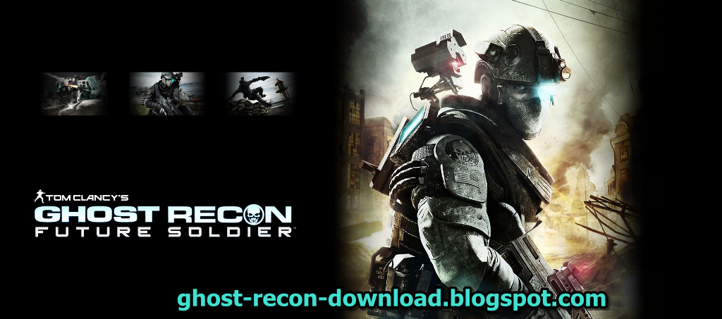 Tom Clancy's Ghost Recon Future Soldier Download on PC, PS3, XBOX 360