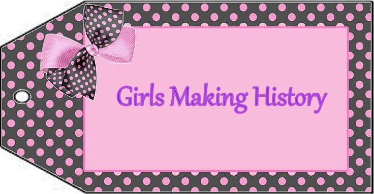 Girls Making History
