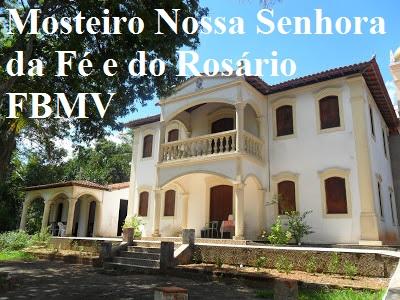 Mosteiro Nossa Senhora da Fé e do Rosário