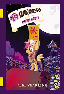 MLP Daring Do and the Eternal Flower Book