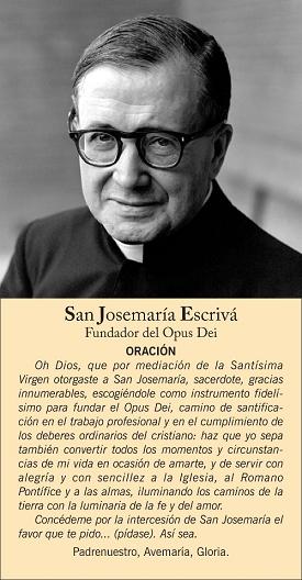 SAN JOSEMARÍA ESCRIVÁ DE BALAGUER (09/01/1902–26/06/1975). Fiesta 26 de Junio