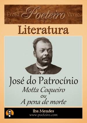 Motta Coqueiro, ou a pena de morte, de José do Patrocínio