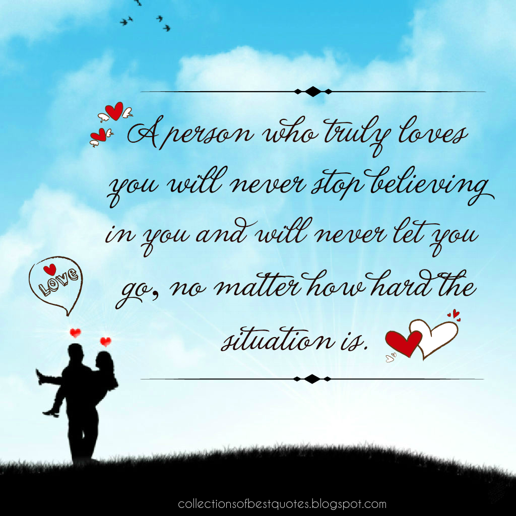 Truly Love Quotes Collections Of Best Quotes A Person Who Truly Loves You