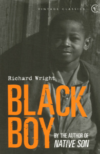 richard wright s autobiography black boy analyzing After his fiction masterpiece 'native son,' richard wright wrote a deeply personal  and moving autobiography, covering his childhood in the south.