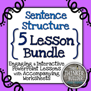 https://www.teacherspayteachers.com/Product/Sentence-Structure-5-Lesson-BUNDLE-792882