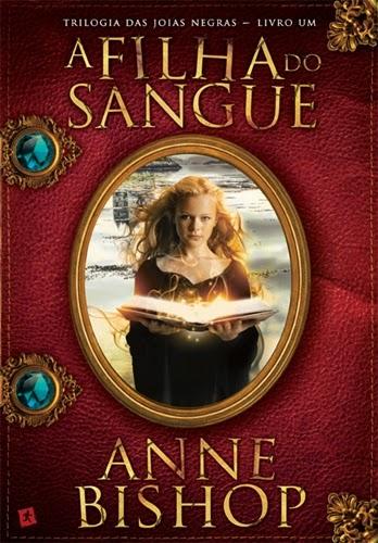 A Filha do Sangue - Anne Bishop