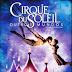 Cirque Du Soleil: Outros Mundos – Um Encontro de Todas as Artes.