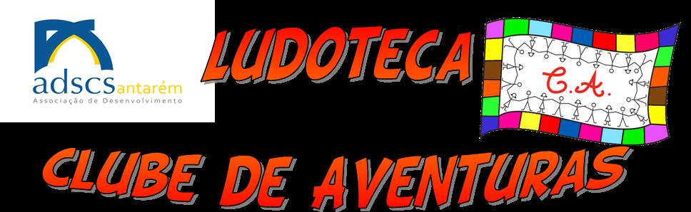 LUDOTECA - Clube de Aventuras