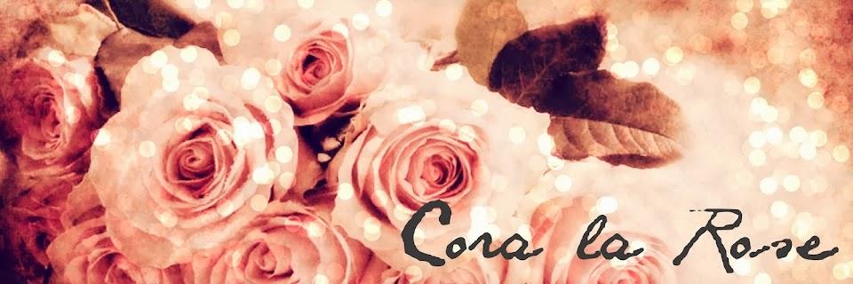 Cora La Rose