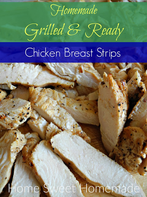 Homemade Grilled & Ready Chicken Breast Strips