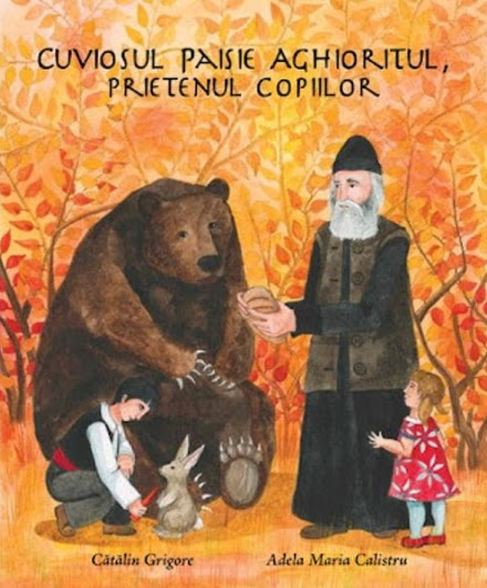 """Detalii despre CARTEA """"Cuviosul Paisie Aghioritul, prietenul copiilor"""", scrisa de Cătălin Grigore"""