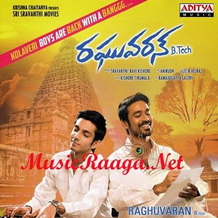 Raghuvaran Btech Telugu Mp3 Songs Download