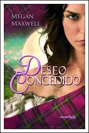 Deseo concedido (Las guerreras Maxwell #1)