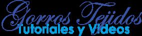 Gorros y Bufandas Tejidas | Tutoriales